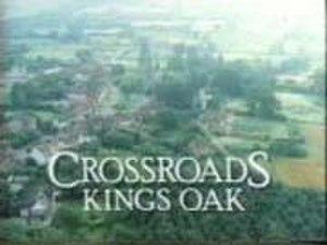 Crossroads (UK TV series) - Crossroads Kings Oak title sequence (1987–1988)