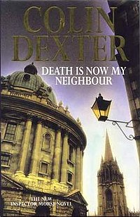Death is Now My Neighbour Colin Dexter