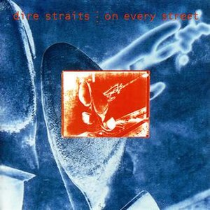 On Every Street - Image: Dire Straits On Every Street