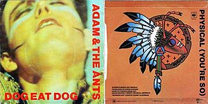 Dog Eat Dog (Adam and the Ants song) - Image: Dog Eat Dog (Adam and the Ants single) cover art