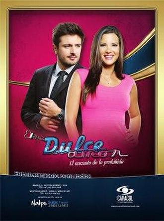 Dulce amor (Colombian telenovela) - Image: Dulce amor poster