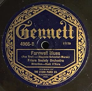 Farewell Blues - 1922 78 released on Gennett Records.