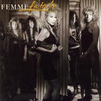 Femme Fatale (Femme Fatale album) - Image: Femme fatale femme fatale front