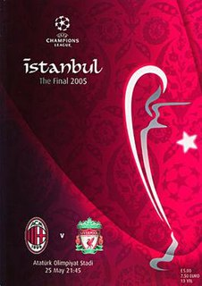 2005 UEFA Champions League Final The final of the 2004–05 edition of the UEFA Champions League