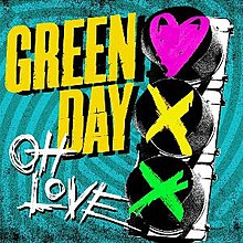 Oh Love - Green Day