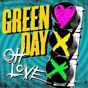 Oh Love - Image: Green Day Oh Love cover
