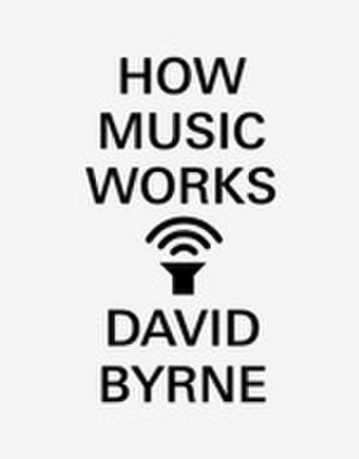 How Music Works - Image: How Music Works (Book Cover)