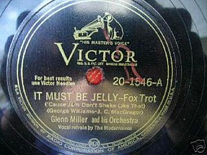 It Must Be Jelly ('Cause Jam Don't Shake like That) - 1944 RCA Victor 78 single release by Glenn Miller, 20-1546-A.