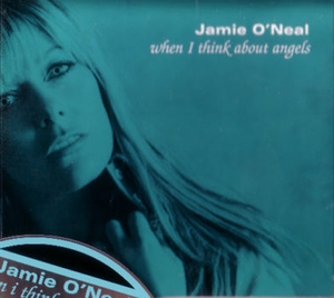 When I Think About Angels - Image: Jamie Oneal When I Think cover