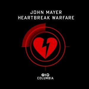 Heartbreak Warfare - Image: John Mayer Heartbreak Warfare