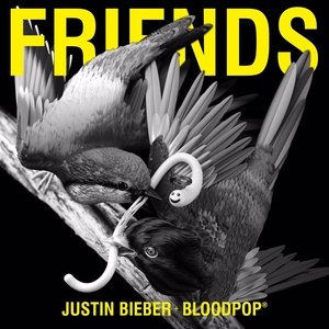 Friends (Justin Bieber and BloodPop song) - Image: Justin Bieber and Blood Pop Friends