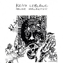 Keith LeBlanc - Major Malfunction.jpg