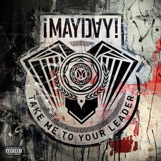 Take Me to Your Leader (¡Mayday! album) - Image: Mayday take me to your leader