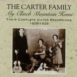 My Clinch Mountain Home: Their Complete Victor Recordings (1928–1929) - Image: My Clinch Mountain Home