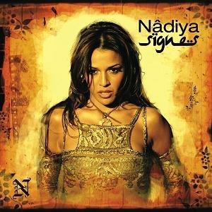 Signes (song) - Image: Nâdiya Signes Single