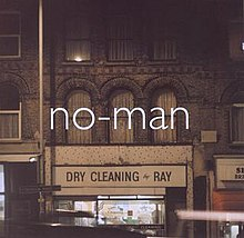 No-Man - Dry Cleaning Ray.jpg