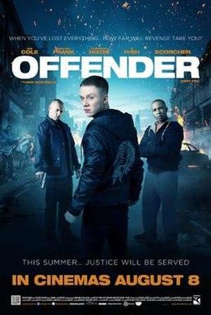 Offender (film) - Image: Offender film poster