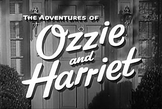 <i>The Adventures of Ozzie and Harriet</i> American sitcom