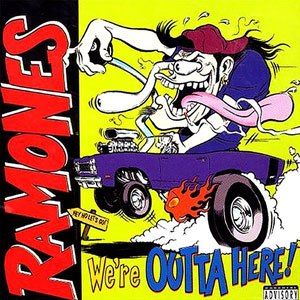 We're Outta Here! - Image: Ramones We're Outta Here! cover