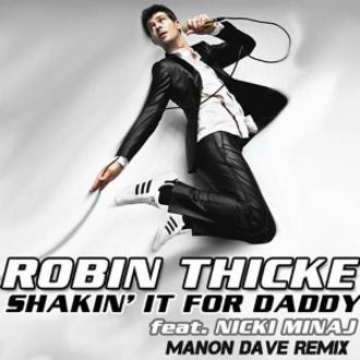 Shakin' It 4 Daddy - Image: Robin Thicke Shakin' It 4 Daddy