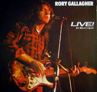 <i>Live in Europe</i> (Rory Gallagher album) 1972 live album by Rory Gallagher