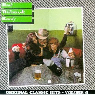 Rowdy (Hank Williams Jr. album) - Image: Rowdy Hank Jr