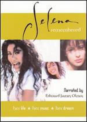 Selena Remembered - Image: Selenaremembered dvd