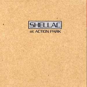 At Action Park - Image: Shellac At Action Park