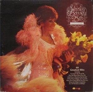 25th Anniversary Album (Shirley Bassey album) - Image: Shirley Bassey 25th Anniversary Album