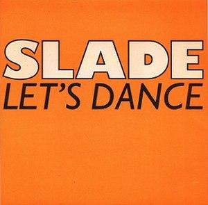 Let's Dance (Chris Montez song) - Image: Slade lets dance 1988 remix cheapskate s