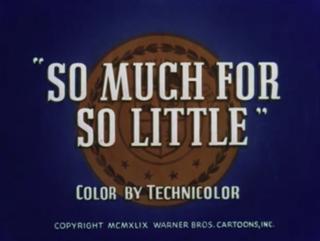 <i>So Much for So Little</i> 1949 film