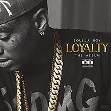 Soulja Boy - Loyalty.jpg