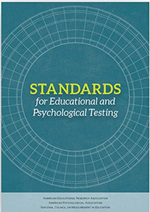 Standards for Educational and Psychological Testing - Standards for Educational and Psychological Testing  (2014 Edition)