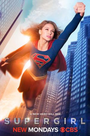 Pilot (Supergirl) - Image: Supergirl (CBS) Season 1 poster
