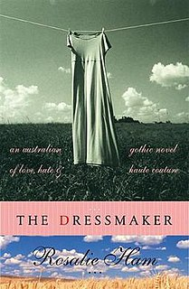 <i>The Dressmaker</i> (Ham novel) Gothic novel by Australian Rosalie Ham