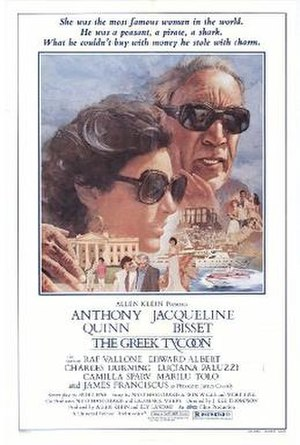 "The Greek Tycoon - Theatrical release poster by David Blossom. The tagline reads:  ""She was the most famous woman in the world. He was a peasant, a pirate, a shark. What he couldn't buy with money he captured with charm."""