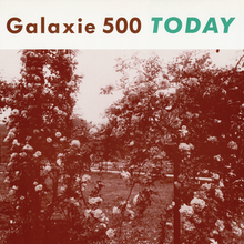 220px-Today_(Galaxie_500)_(Front_Cover).png