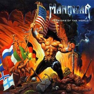 Warriors of the World - Image: Warriors of the World (Manowar album) cover art