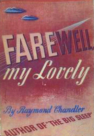 RaymondChandler FarewellMyLovely.jpg