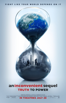 An Inconvenient Sequel Truth to Power Movie Poster.png