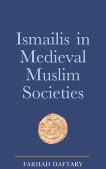 Ismailis in Medieval Muslim Societies.png
