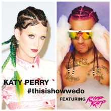 Katy Perry feat. Riff Raff - This Is How We Do.png