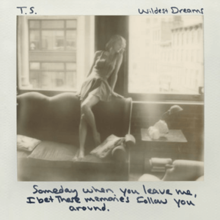 "A black and white photograph of Swift sitting by a window. The lyric ""Someday when you leave me I bet these memories follow you around"" is written in black marker in the footer."