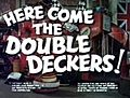 'Here Come the Double Deckers'.jpg