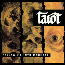 Tarot Follow Me Into Madness CD.jpg