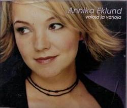 Annika Eklund - Valoja ja Varjoja