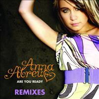 Anna-abreu areyouready remixes.jpg