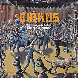 Livealbumin Cirkus: The Young Persons' Guide to King Crimson Live kansikuva
