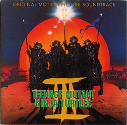 Soundtrack-albumin Teenage Mutant Ninja Turtles III: Original Motion Picture Soundtrack kansikuva