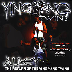 Studioalbumin Alley: The Return of the Ying Yang Twins kansikuva